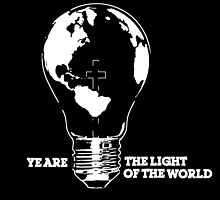 YE ARE THE LIGHT OF THE WORLD - WHITE by Calgacus