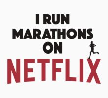 I Run Marathons On Netflix Kids Clothes