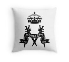 Moriarty is our King Throw Pillow