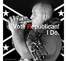 Vote Republican! Photographic Print