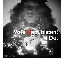 Vote Republican! 4 Photographic Print