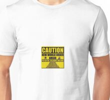 Caution NWO Unisex T-Shirt