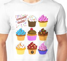 Cupcakes crazzz Unisex T-Shirt