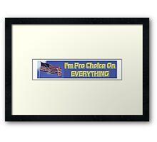 Pro Choice Framed Print
