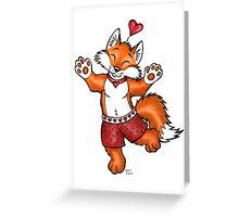 Foxy Boxers - Be My Valentine! Greeting Card