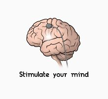 Stimulate Your Mind: Brain on DBS! Unisex T-Shirt