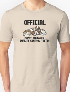Official Puppy Snuggles Quality Control Tester (Black Lettering) Unisex T-Shirt