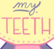 Spoonie Achievement:  Brushed my Teeth Sticker