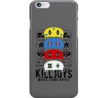 Killjoys, make some noise. iPhone Case/Skin