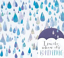 I Smile When It's Raining by noondaydesign