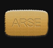 Arse biscuits!! by Brian Edwards