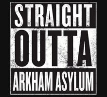 STRAIGHT OUTT ARKHAM ASYLUM by finnyproduction