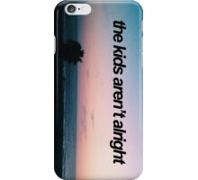 The Kids Aren't Alright - Fall Out Boy Lyrics iPhone Case/Skin