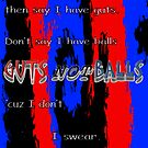 Guts Not Balls by SocJusticeInk