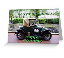 You're  A Classic Greeting Card