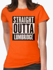Straight Outta Lumbridge Womens Fitted T-Shirt