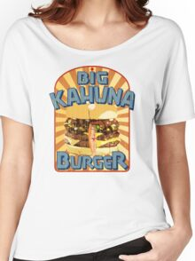 Big Kahuna Burger Fast Food Women's Relaxed Fit T-Shirt