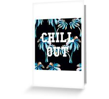 Chillout Greeting Card
