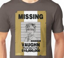 MIssing Vaughn Unisex T-Shirt