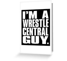 Wrestle Central - Guy Greeting Card