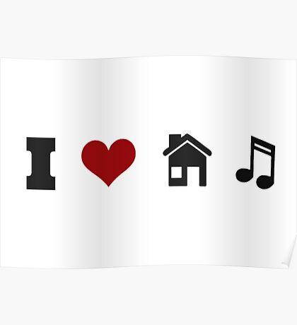 I Heart House Music  Poster