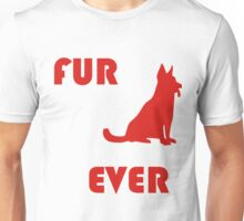 FUR ever Unisex T-Shirt