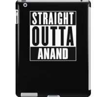 Straight outta Anand! iPad Case/Skin