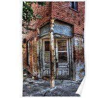 Doorway to Abandoned Building Poster