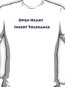 Open Heart Insert Tolerance Shirt T-Shirt