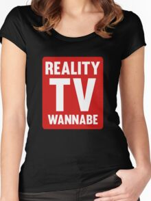 Reality TV Wannabe Women's Fitted Scoop T-Shirt