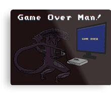 Game Over Man! uhh... xenomorph! Metal Print