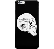 Silence is Falling iPhone Case/Skin