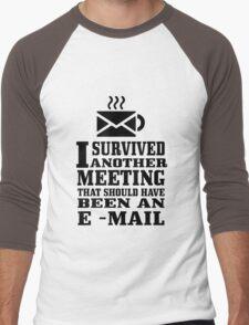I survived another meeting geek funny nerd Men's Baseball ¾ T-Shirt