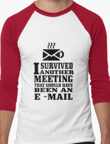I survived another meeting geek funny nerd Men's Baseball ¾ T-Shirt