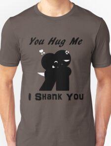 Hug&Shanks T-Shirt
