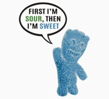 First I'm Sour, Then I'm Sweet Quote Kids Tee