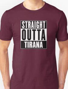 Straight outta Tirana! T-Shirt