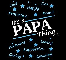 IT'S A PAPA THING.. by comelyarts