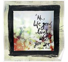 Life grows lovely Poster