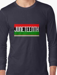 Juneteenth geek funny nerd Long Sleeve T-Shirt