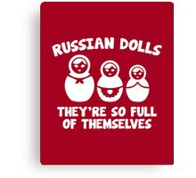 Russian Dolls Canvas Print