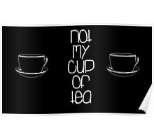 Not My Cup of Tea Poster