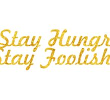 Stay Hungry, Stay Foolish Sticker