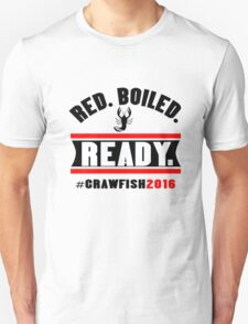 Red boiled ready crawfish 2016 mens geek funny nerd Unisex T-Shirt