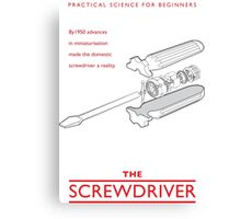 Practical Science for Beginners: The Screwdriver Canvas Print