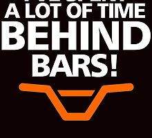 i've spent a lot of time behind bars by teeshirtz