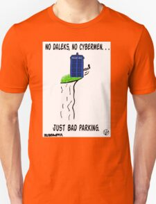 Doctor Who- Bad Parking! Unisex T-Shirt