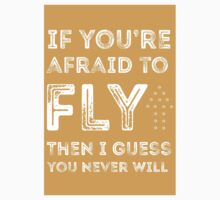 if you're afraid to fly (orange) Kids Clothes