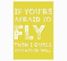 if you're afraid to fly (yellow) Kids Clothes