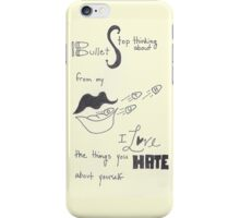 Stop thinking about bullets from my mouth iPhone Case/Skin